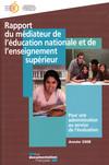 Rapport du médiateur de l'éducation nationale et de l'enseignement supérieur - Année 2008 - Pour une administration au service de l'évaluation