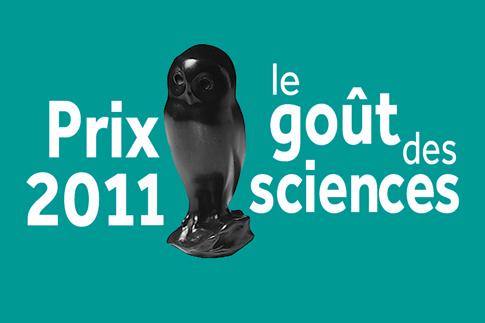 les laur ats du prix le go t des sciences 2011 minist re de l 39 enseignement sup rieur de la. Black Bedroom Furniture Sets. Home Design Ideas