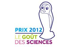 Prix Le Goût des sciences 2012