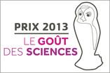 Prix le  Goût des Sciences 2013