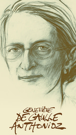 Geneviève De Gaulle Anthonioz (1920-1998)