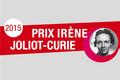 Prix Irène Joliot-Curie: lancement de l'édition 2015