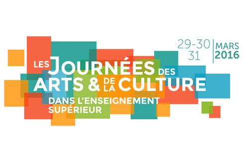 Journées des arts et de la culture dans l'enseignement supérieur : 29, 30, 31 mars 2016