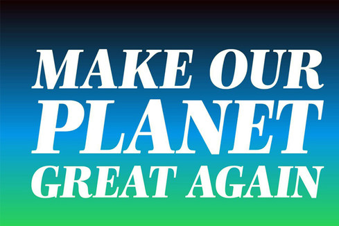 Make our planet great again entre dans une nouvelle phase