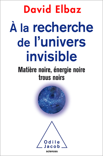 A la recherche de l'univers invisible