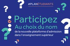Participez au choix du nom de la nouvelle plateforme d'admission dans l'enseignement suérieur