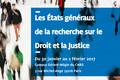 Les États généraux de la recherche sur le Droit et la Justice