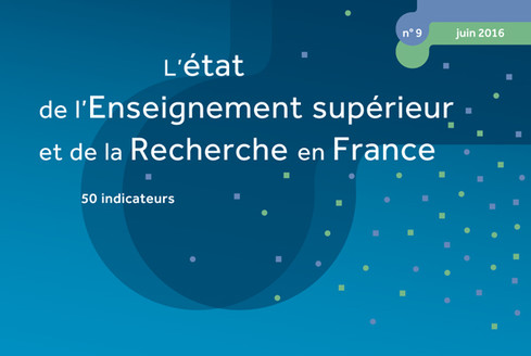 L'état de l'Enseignement supérieur et de la Recherche en France (n°9 - Juin 2016)