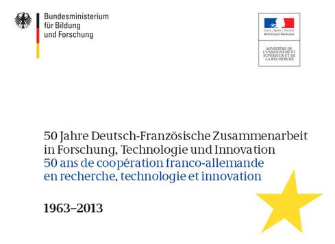 50 ans de coopération franco-allemande en recherche, technologie et innovation