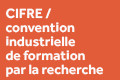Fiche CIFRE (convention industrielle de formation)