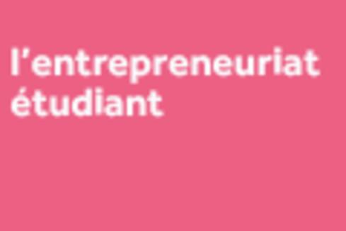 L'entrepreneuriat étudiant