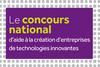 Concours national d'aide à la création d'entreprises de technologies innovantes en région Lorraine