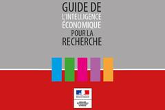 Guide de l'intelligence économique pour la Recherche