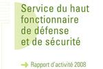 Rapport d'activité 2008 du Haut fonctionnaire de défense et de sécurité
