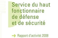Rapport d'activité Haut Fonctionnaire de défense et de sécurité 2008