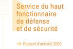 Rapport d'activité 2009 du Haut fonctionnaire de défense et de sécurité
