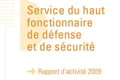 Rapport d'activité Haut Fonctionnaire de défense et de sécurité 2009