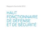 Rapport d'activité 2012 Haut fonctionnaire de défense et de sécurité