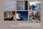 La Feuille de route nationale des Infrastructures de recherche