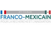 2e Forum franco-mexicain pour la recherche et l'innovation