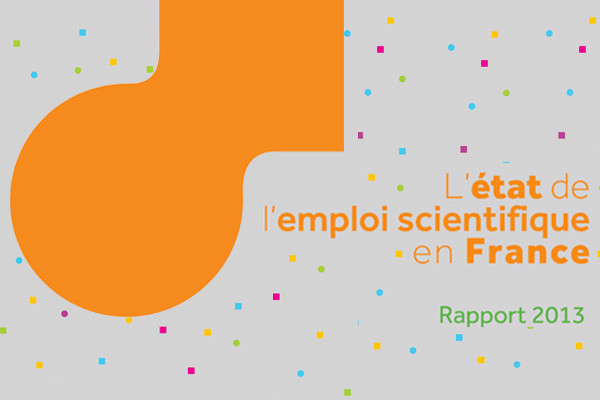 L'état de l'emploi scientifique en France - Rapport 2013