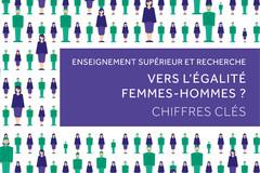 Enseignement supérieur et recherche - Vers l'égalité Femmes-Hommes ? Chiffres clés