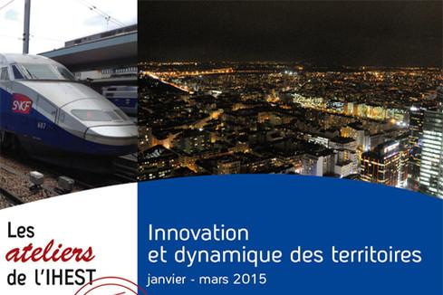 Ateliers de l'IH.E.S.T. : Innovation et dynamique des territoires