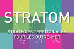Stratom : stratégie territoriale pour les Outre-mer