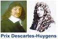 Appel à candidatures pour le prix Descartes-Huygens 2018